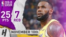 LeBron James Full Highlights Lakers vs Kings 2018.11.10 - 25 Points, 7 Reb, SICK!