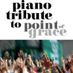 Piano Tribute Players альбом Point Of Grace Piano Tribute