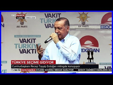 Cumhurbaşkanı Erdoğanın Ak Parti Zonguldak Mitingi Konuşması 5 Haziran 2018