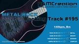 Modern Djenty METAL Backing Track in Bm BT-195