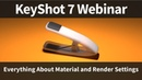 Webinar 72: Everything About Material and Render Settings