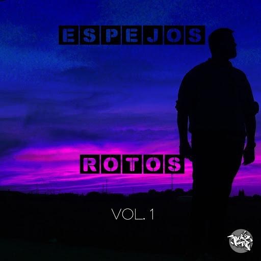 Lex альбом Espejos Rotos, Vol. 1