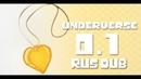 UNDERVERSE 0.1 [REVAMPED - By Jakei] [RUS DUB]