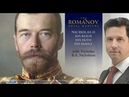 Tsar Nicholas II: His Reign-His Faith-His Family, with Nick Nicholson
