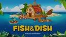 Проект Fish Dish / Polygon GameLab. Выпуск 7