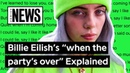 """Billie Eilish's """"when the party's over"""" Explained 