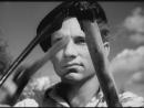 «Чужая родня» (1955) - драма, реж. Михаил Швейцер