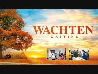 Hele film | 'wachten' - de heer jezus is op 'wolken' gekomen (nederlandse ondertiteling)