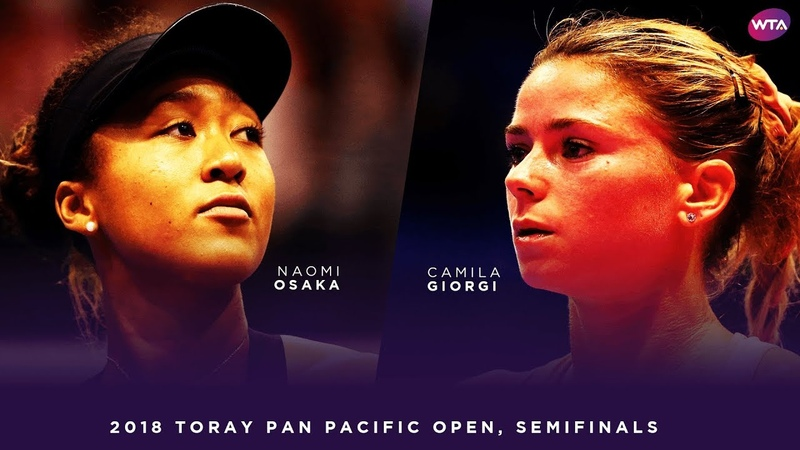 Naomi Osaka vs. Camila Giorgi | 2018 Toray Pan Pacific Open Semifinals 大坂なおみ | WTA Highlights