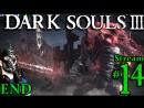 Dark Souls 3 🌲End👺🧙1st Time👻🎮Pro👑All DLC💸PC💻Max✨14th Stream🎋