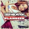 DEEP NATION 26 Deep Club House Mix ( от PLANBEERa )
