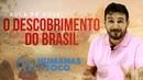 História do Brasil - Aula 1 - O descobrimento do Brasil
