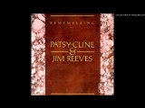 Jim Reeves &amp Patsy Cline - Have You Ever Been Lonely (Have You Ever Been Blue)_HIGH.mp4