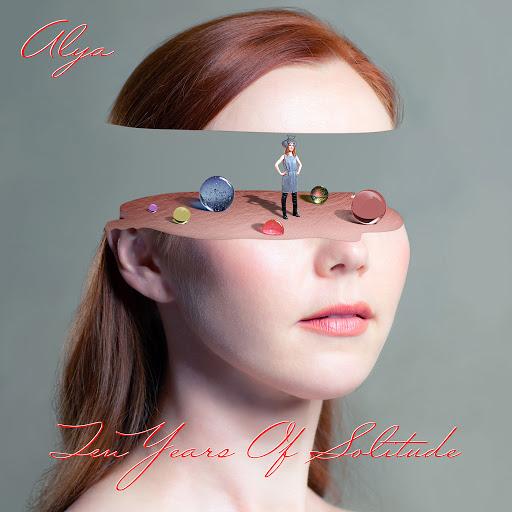 Alya альбом Ten Years of Solitude