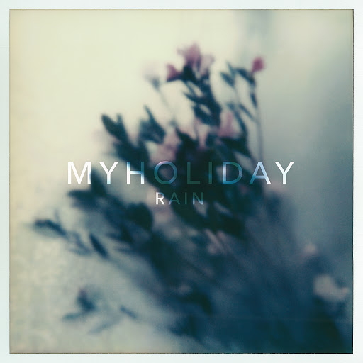 MyHoliday альбом Rain