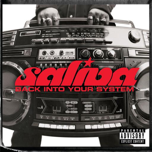 Saliva альбом Back Into Your System (Explicit Version)