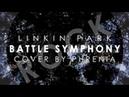 Battle Symphony - Linkin Park Rock Cover by Phrenia