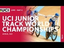 Day4 2018 UCI Junior Track Cycling World Championships Aigle SUI