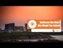 Radisson Blu Hotel Abu Dhabi Yas Island - Абу Даби