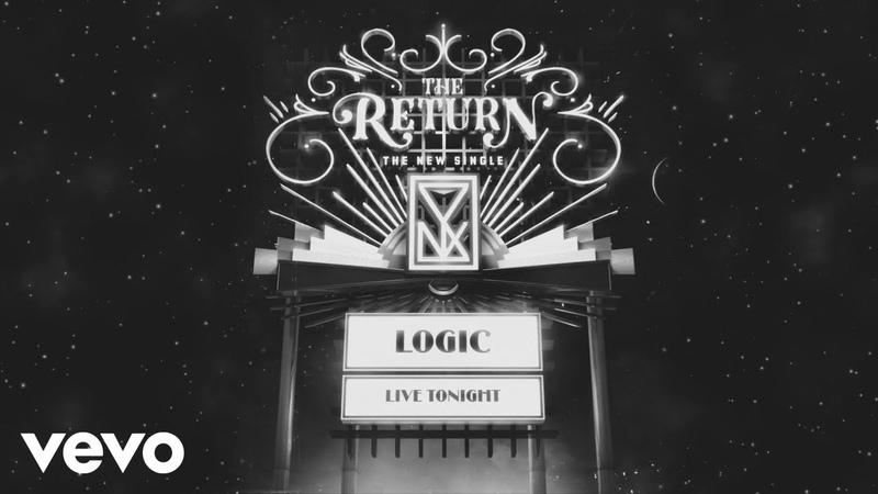Logic - The Return