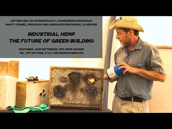 Industrial Hemp The Future of Green Building John Patterson