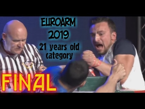 EuroArm2019 Armwrestling Youang 21 year old Left Arm FINALS