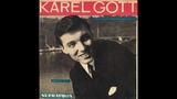 Karel Gott - Tam, kam chod