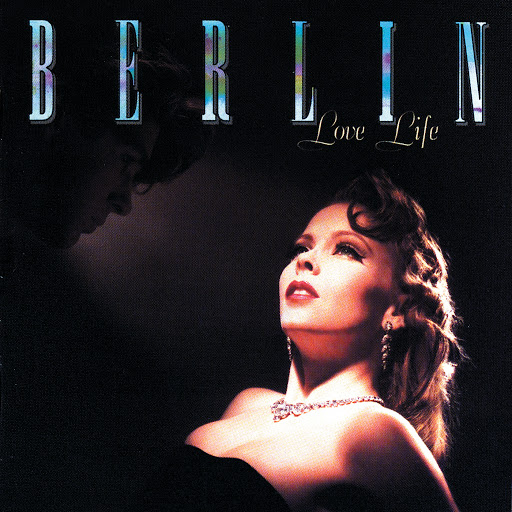 Berlin альбом Love Life