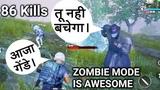 86 Kills In Zombie Mode of PUBG Mobile