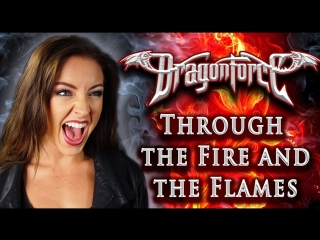 Dragonforce - Through The Fire and The Flames 🔥 ( Cover by Minniva feat. Mr Jumbo)