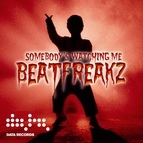 Beatfreakz альбом Somebody's Watching Me (Remixes)