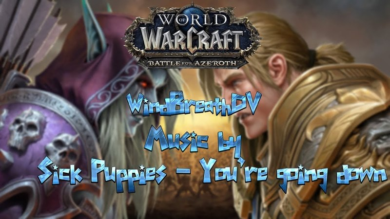 Музыкальный клип World Of Warcraft (Music by Sick Puppies - You are going down)