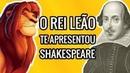 O Rei Leão Te Apresentou Shakespeare Sem Você Saber