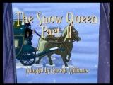 18. Снежная королева (2 серия) The Snow Queen