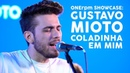 Gustavo Mioto Coladinha em Mim ONErpm Showcase