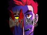 DIRTY PAWS - ГРЯЗНЫЕ ЛАПЫ (гей мультик)