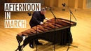Afternoon in March by Gene Koshinski (two-mallet marimba solo)