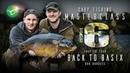 Korda Carp Fishing Masterclass Vol 6: Back To Basix Pt.2   Rob Burgess 2019