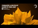 Stargazers  Waltin Jay - Closer To Your Light (Extended) + Lyrics