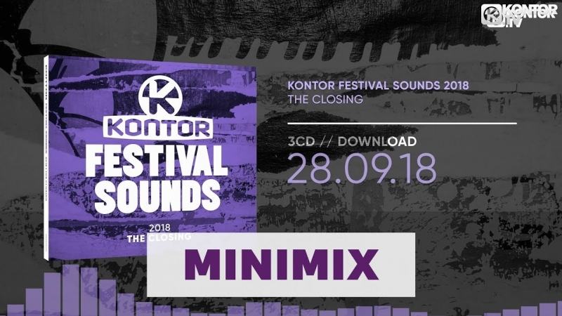 Kontor Festival Sounds 2018 - The Closing (Official Minimix HD.Kontor.TV)