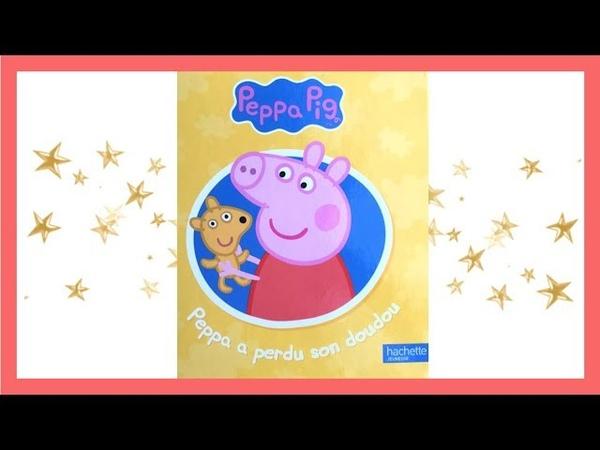 Lecture Peppa Pig : Peppa a perdu son Doudou ⭐️
