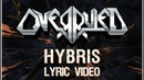 OVERRULED - Hybris (Official Lyric Video)