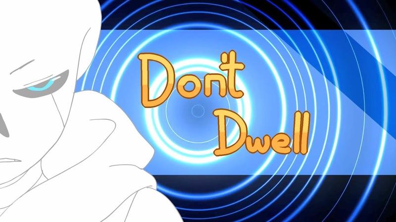⚙ Don't Dwell    Meme    Wayward Creed ⚙