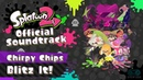 Blitz It! (Chirpy Chips) [Patch 3.0] - Splatoon 2 Soundtrack