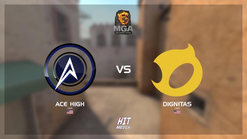 MSI MGA North America Closed Qualifierc I Ace High vs Dignitas I bo3 I by @c0stajan @holarious_rus