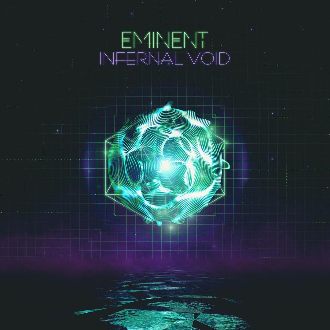 Eminent - Infernal Void [EP] (2018)