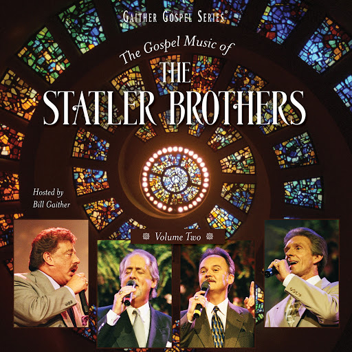 The Statler Brothers альбом The Gospel Music Of The Statler Brothers Volume Two