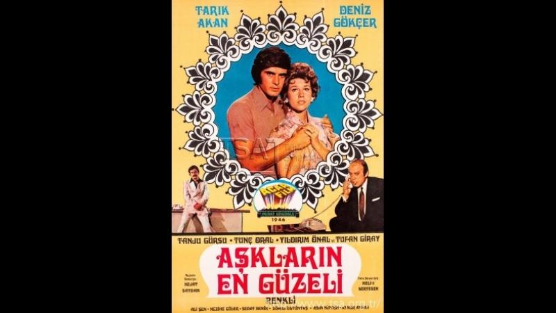 Aşkların En Güzeli - Türk Filmi