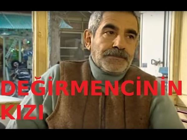 Değirmencinin Kızı - Türk Filmi