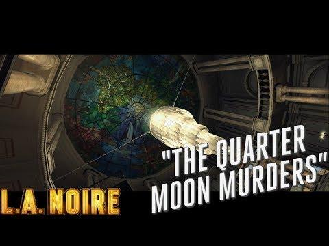 L.A. Noire ► The quarter moon murders(Лунное дело)part-1 №25